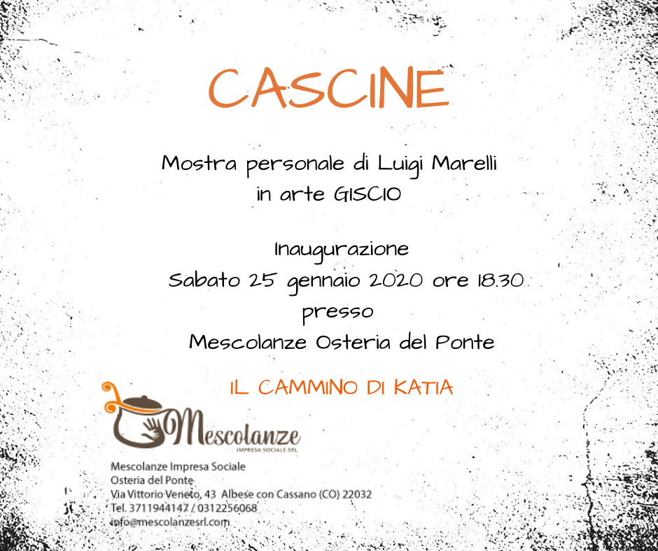 25 Gennaio 2020 0re 18.30 inaugurazione mostra d'arte di Luigi Marelli in arte Giscio